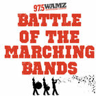97.5 WAMZ's Battle of the High School Marching Bands