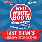 *LAST CHANCE* Red, White & Boom Single Day Ticket Takeover!