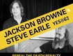 Win Front Row Tickets to Jackson Browne and Steve Earle