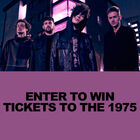 Win the 1975 Tickets