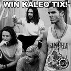 Win Kaleo Tickets