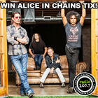 Win Alice In Chains Tickets