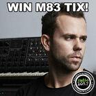 Win M83 Tickets