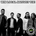 Win Local Natives Tickets
