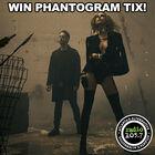 Win Phantogram Tickets!