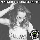 Win Ingrid Michaelson Tickets