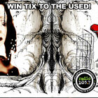 Win tickets to The Used