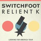 Switchfoot & Relient K Tickets!