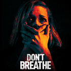 Win tickets to see Don't Breathe in theaters!