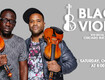 Win a pair of tickets to see Black Violin
