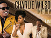 Enter for a chance to win tickets to see Charlie Wilson, Fantasia and Johnny Gill