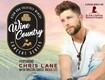 "Enter to WIN: The ""Wine Country"" Concert Series featuring Chris Lane!"