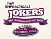 "truTV Impractical Jokers ""Santiago Sent Us"" Tour"