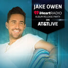 See the Jake Owen iHeartRadio Album Release Party on AT&T LIVE