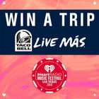 Taco Bell Wants To Send You To The iHeartRadio Music Festival!