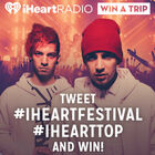 Tweet #iHeartFestival and #iHeartTOP and Win!