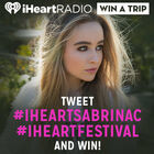 Tweet #iHeartSabrinaC and #iHeartFestival and Win!
