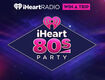 Win a Free Trip to the iHeart80s Party!
