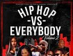 Win tickets to Hip Hop Vs Everybody
