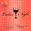 Urbano Ladies Limo Night from Luxury Limousine Service