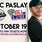 Enter To Win Tickets To Eric Paslay