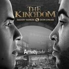 The Kingdom: Daddy Yankee VS. Don Omar