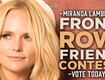 VOTE NOW! Miranda Lambert Front Row Friend!