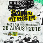 5 Seconds of Summer on August 26th!