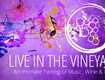 Win a trip to Live In The Vineyard