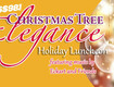 Win Tickets to the Christmas Tree Elegance Holiday Luncheon