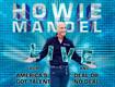 Howie Mandel tickets October 23rd at the Hard Rock Rocksino.