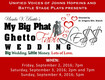 Win tickets to see My Big Phat Ghetto Fabuless Wedding
