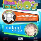 KOST 103.5 Presents: A Flock of Seagulls & Naked Eyes #2 (4-pk) 8/25