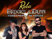 REBA, BROOKS & DUNN: Together in Vegas!