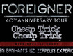 Foreigner, Cheap Trick and Jason Bonham's Led Zeppelin Experience Tickets