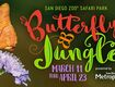 "San Diego Zoo Safari Park ""Butterfly Jungle"" Tickets!"