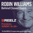 Robin Williams Behind Closed Doors on REELZ -- Chance to Win $25 AMEX Cash Card