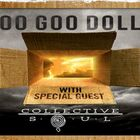 Collective Soul and Goo Goo Dolls