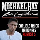 Michael Ray w/ Ben Gallaher At Carlisle Events