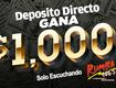Gana $1000 CASH con Deposito Directo!!