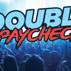 Double Your Paycheck