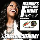Frankie's Free Lunch Friday