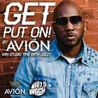GET PUT ON BY AVION!