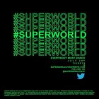 Win a pair of VIP tickets to SUPERWORLD Friday July 29th!
