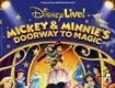 Enter to Win Tickets to Disney Live! Mickey and Minnie's Doorway to Magic