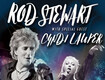 Win Tickets To Rod Stewart with Cyndi Lauper At Jiffy Lube Live!