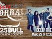 Meet Delta Rae at the Coors Light Corral!