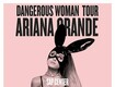 "Win Concert Tickets To Ariana Grande's ""Dangerous Woman Tour"""