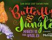 San Diego Zoo Safari Park Butterfly Jungle Tickets!