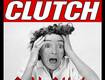 Clutch Tickets!